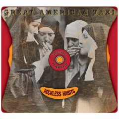Great American Taxi – Reckless Habits