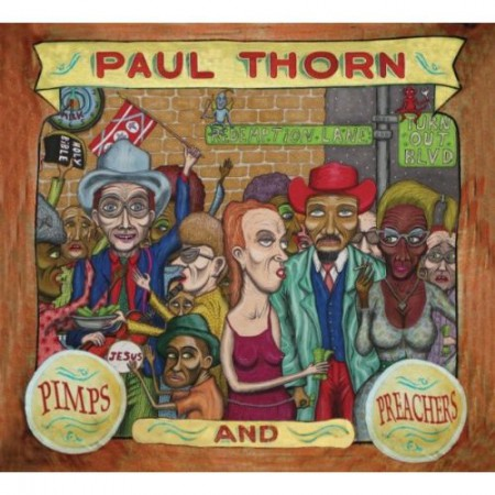 Paul Thorn, Pimps and Preachers