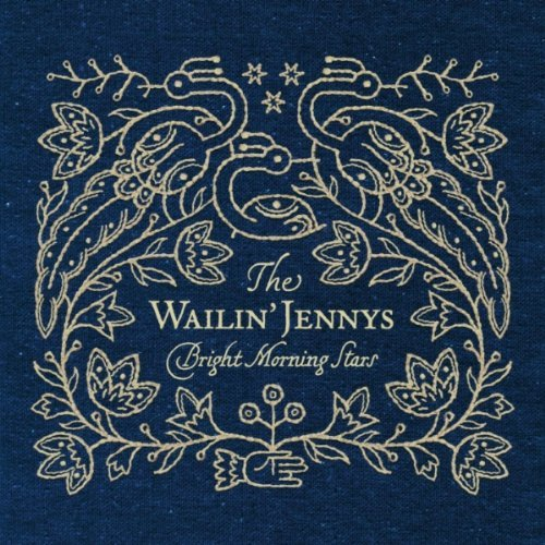 Wailin' Jennys, Bright Morning Star Album Cover