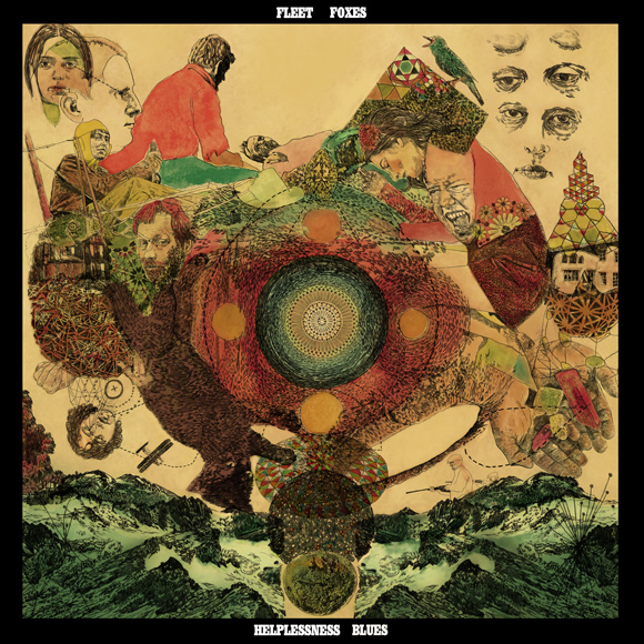 Fleet Foxes – Helplessness Blues