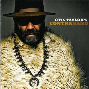 Otis Taylor – Contraband