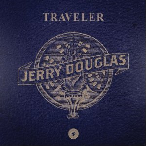 Jerry Douglas – Traveler