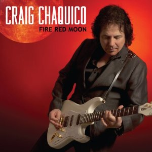 Craig Chaquico – Fire Red Moon