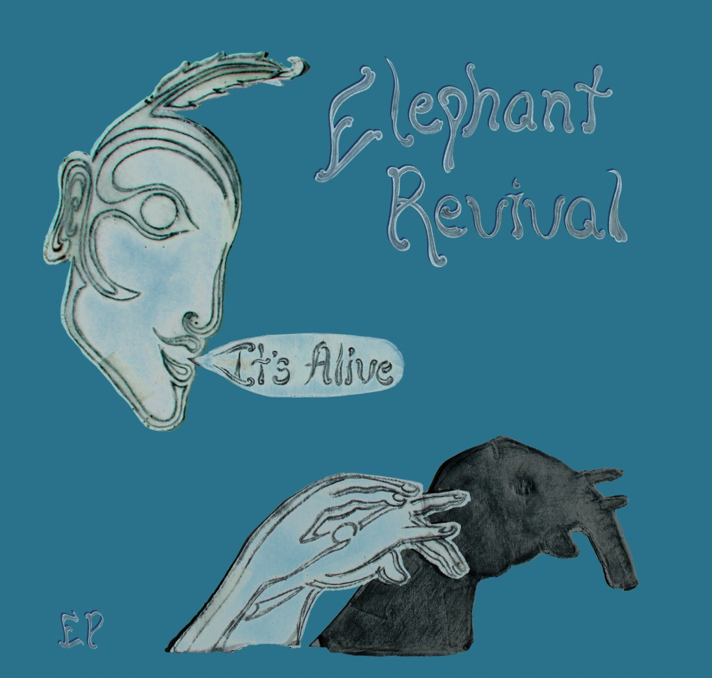 Elephant Revival – It's Alive