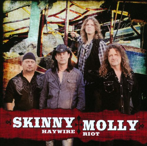 Skinny Molly – Haywire Riot
