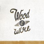 Wood & Wire CD Cover