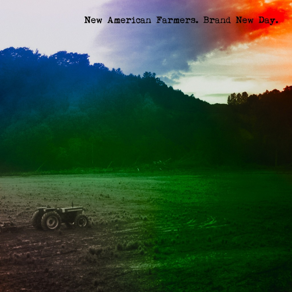 New American Farmers – Brand New Day