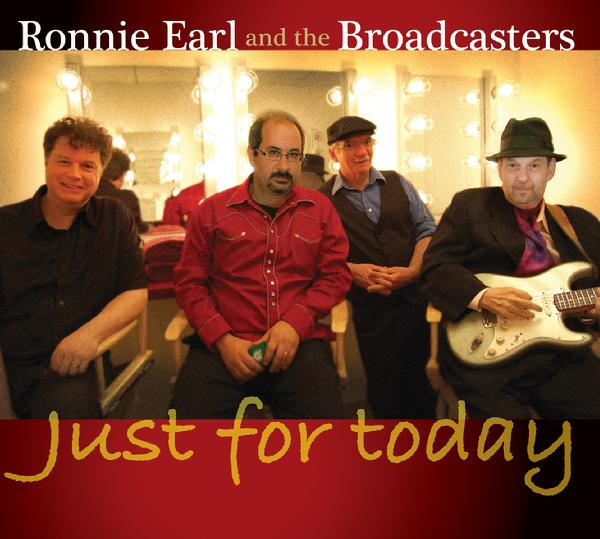 Ronnie Earl & the Broadcasters – Just For Today
