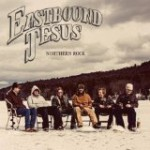 Eastbound Jesus – Northern Rock