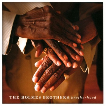 The Holmes Brothers – Brotherhood