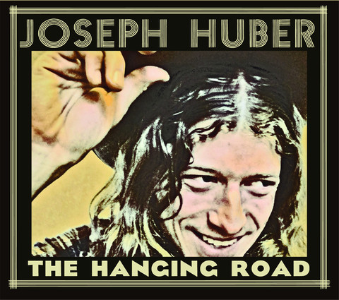 Joseph Huber – The Hanging Road