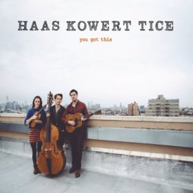 Haas Kowert Tice – You Got This