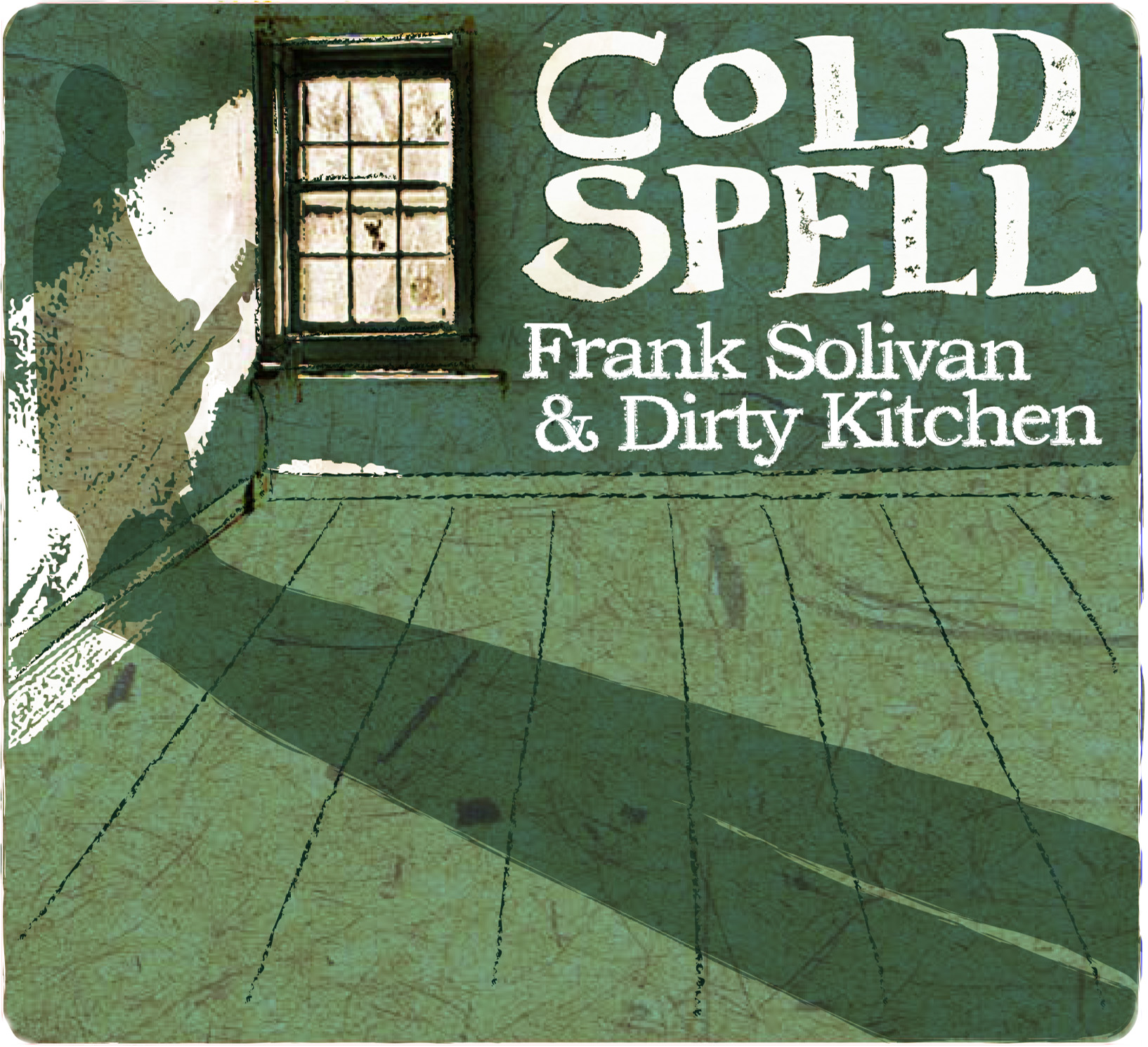 Frank Solivan Dirty Kitchen Cold Spell