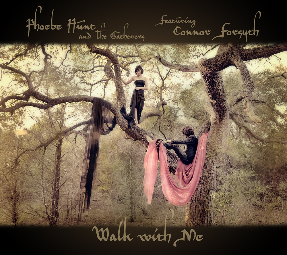 Phoebe Hunt & the Gatherers – Walk With Me