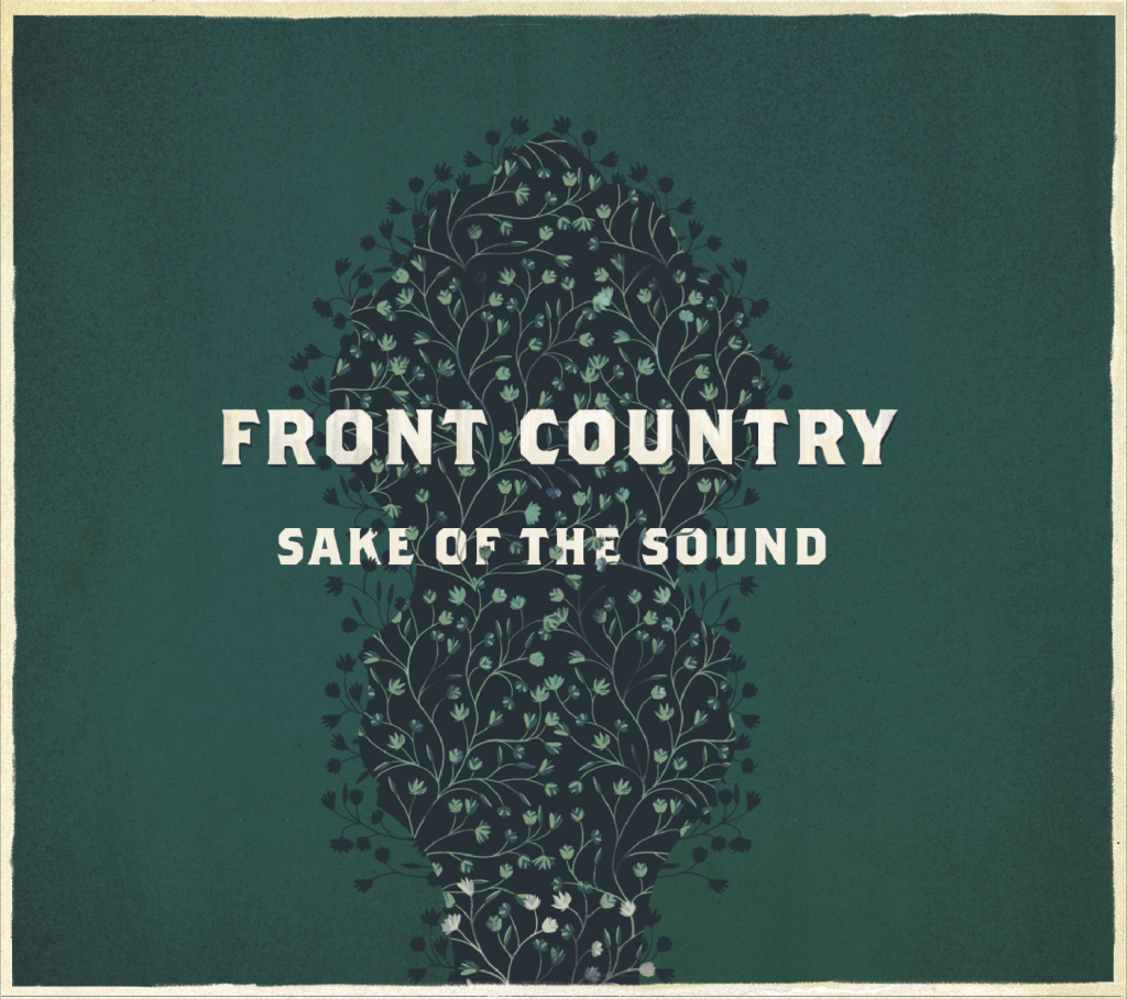 Front Country – Sake Of the Sound