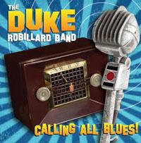 Duke Robillard – Calling All Blues