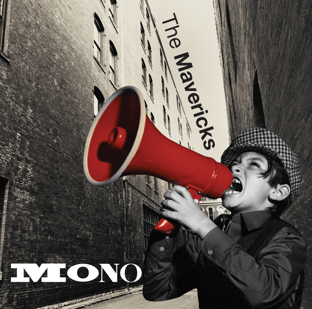 The Mavericks, Mono (cover art)