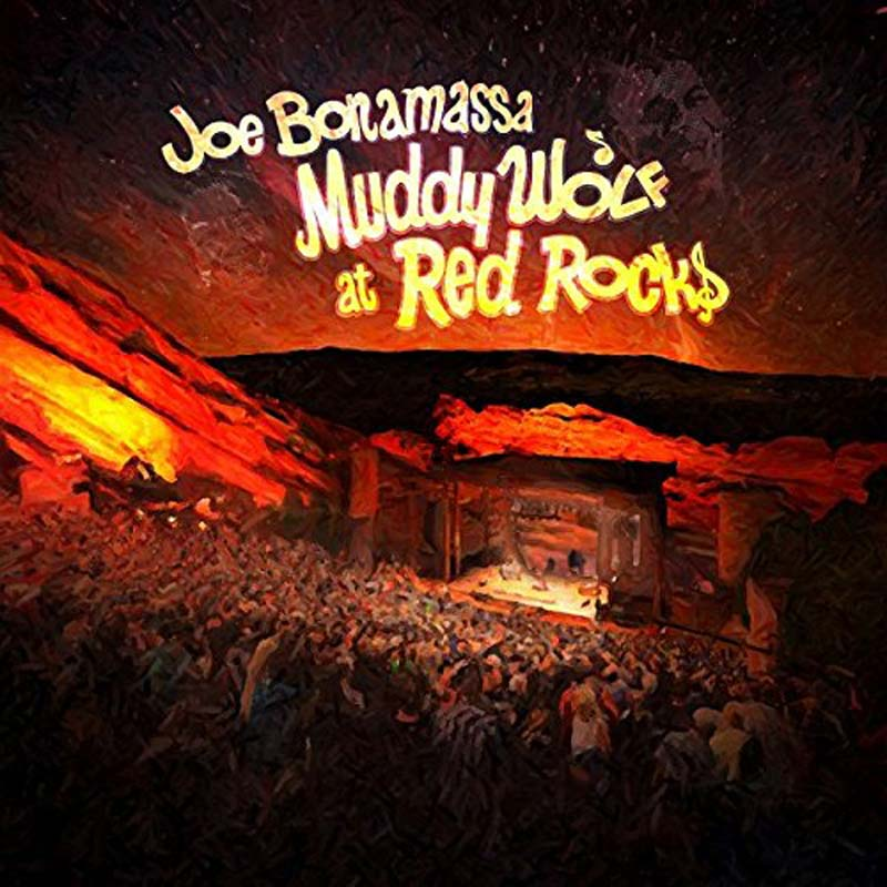 Joe Bonamassa Muddy Wolf at Red Rocks cover art