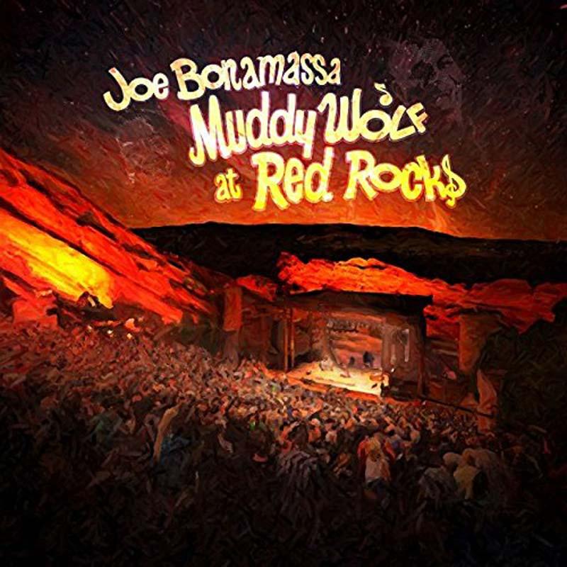 Readers' Pick: Muddy Wolf at Red Rocks (Live) by Joe Bonamassa