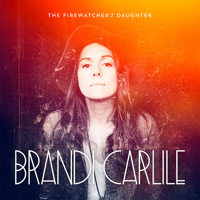 The Firewatcher's Daughter by Brandi Carlile cover art