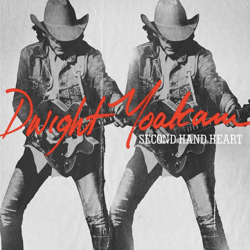 Dwight Yoakam - Second Hand Heart - Cover art.