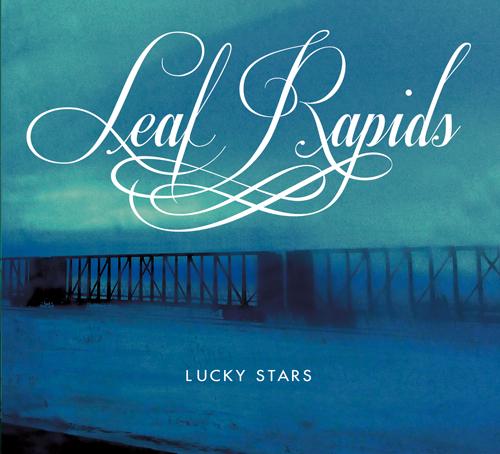 Leaf Rapids – Lucky Stars