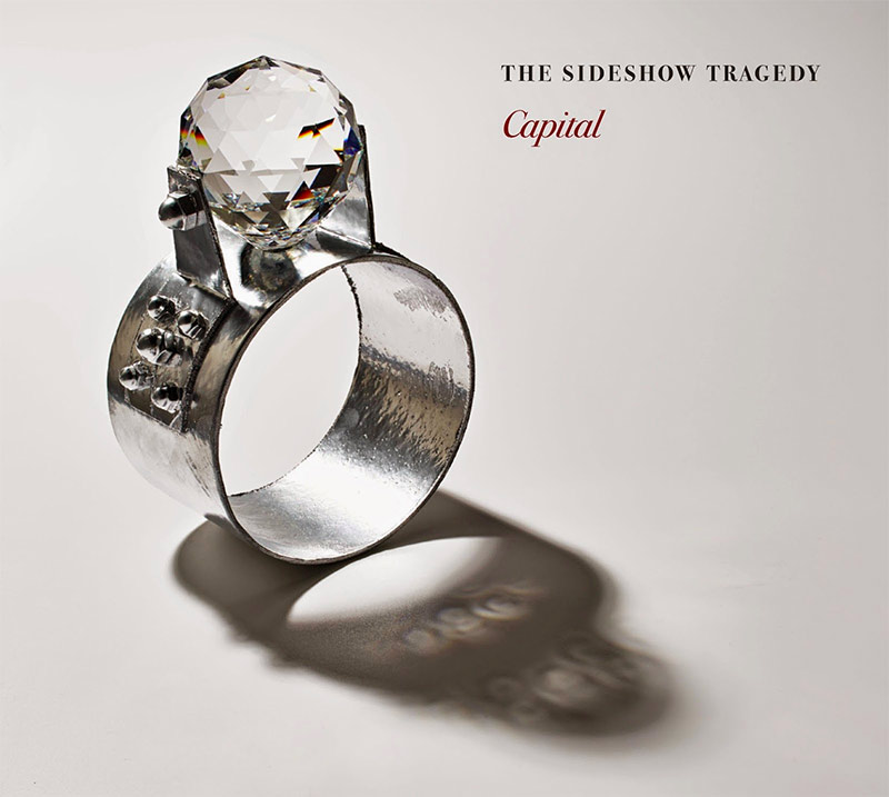 The Sideshow Tragedy - Capital - Cover art