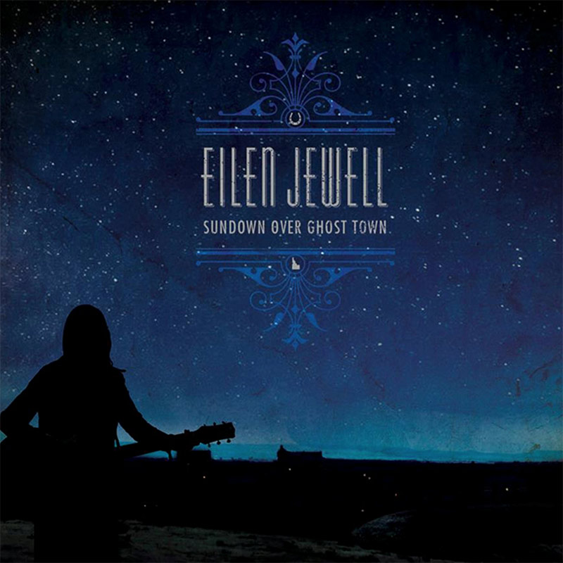 Eilen Jewell, Sun Over Ghost Town - cover art