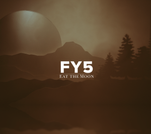 FY5 – Eat the Moon