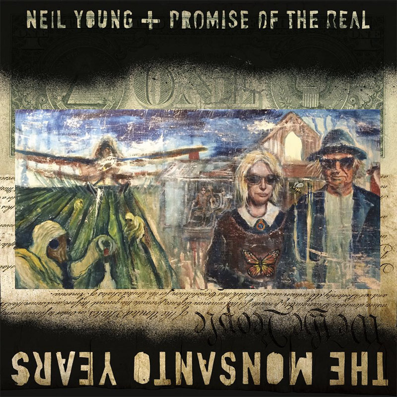 Neil Young and Promise of the Real, The Monsanto Years (cover art)