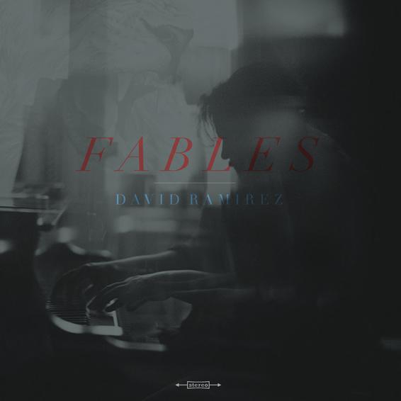 David Ramirez – Fables