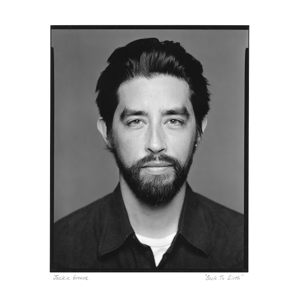Jackie Greene – Back To Birth