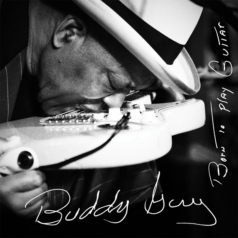 Buddy Guy - Born to Play Guitar - Cover Art