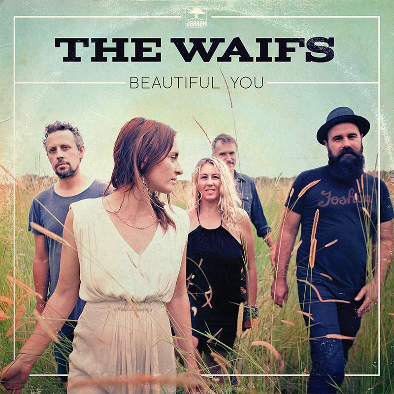The Waifs - Beautiful You - Cover art