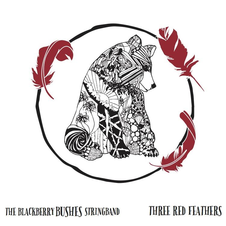 The Blackberry Bushes Stringband - Three Red Feathers - Cover art