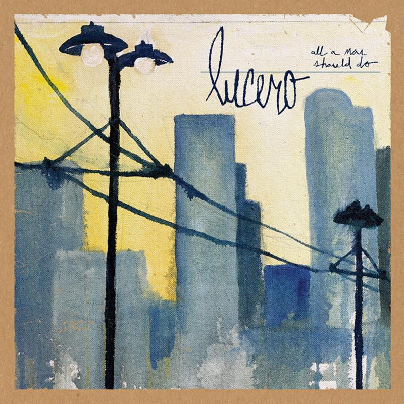 Lucero - All A Man Can Do - cover art