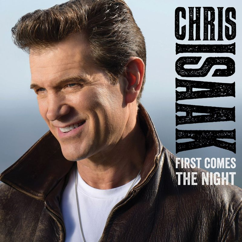 Chris Isaak, First Comes The Night (cover art)