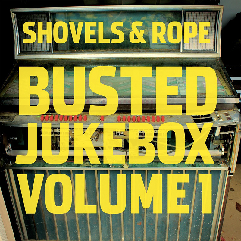 Shovels & Rope, Busted Jukebox Vol 1 (cover art)