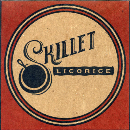 Skillet Licorice cover