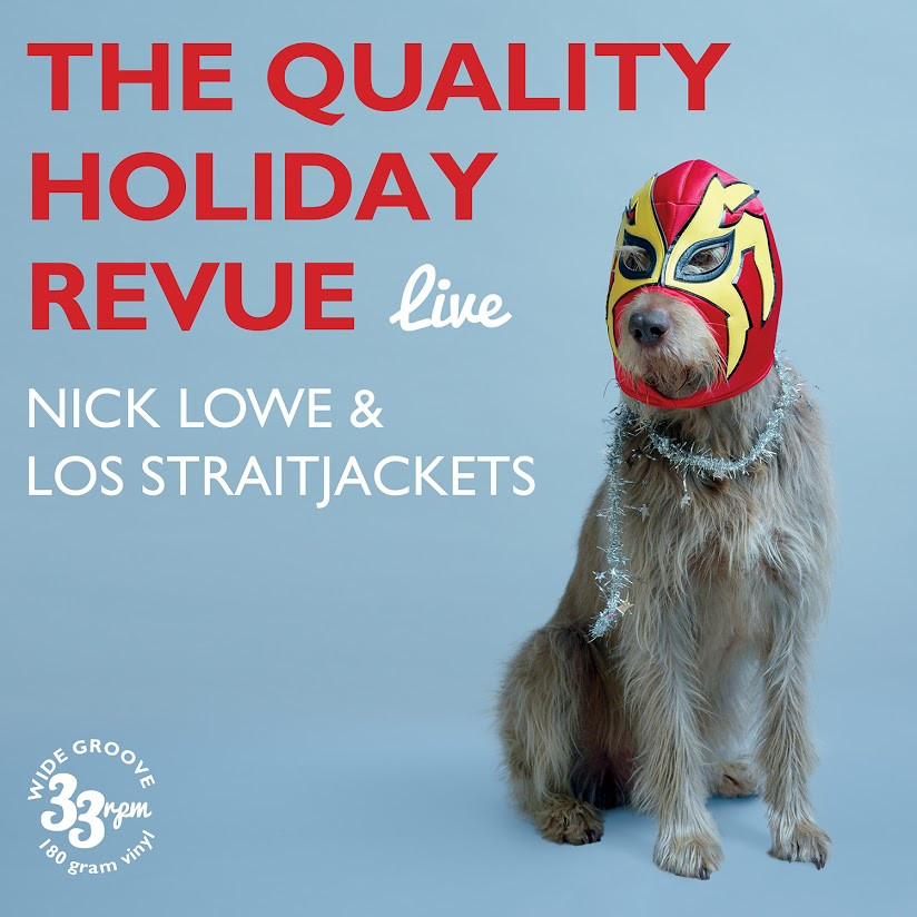Nick Lowe & Los Straitjackets, The Quality Holiday Review (live) - cover art