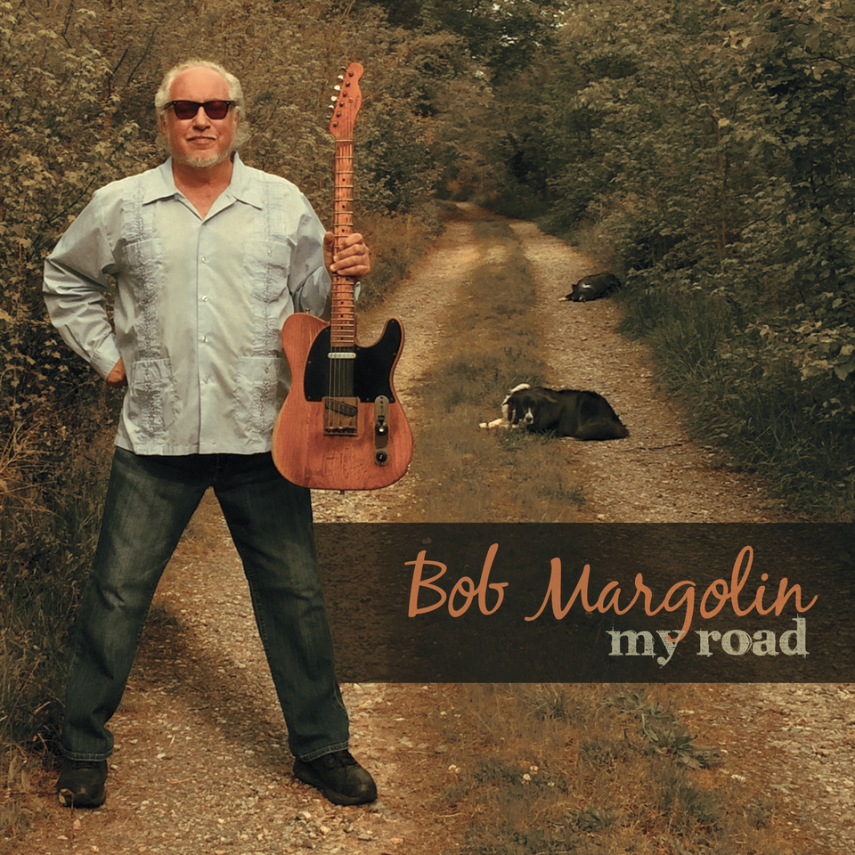 Bob Margolin, My Road - Cover art