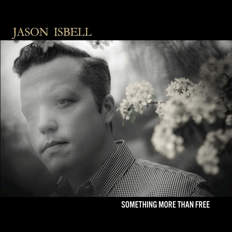 Jason Isbell - Something More Than Free - cover art