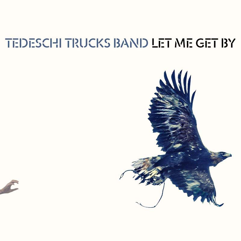 Tedeschi Trucks Band, Let Me Get By - cover art