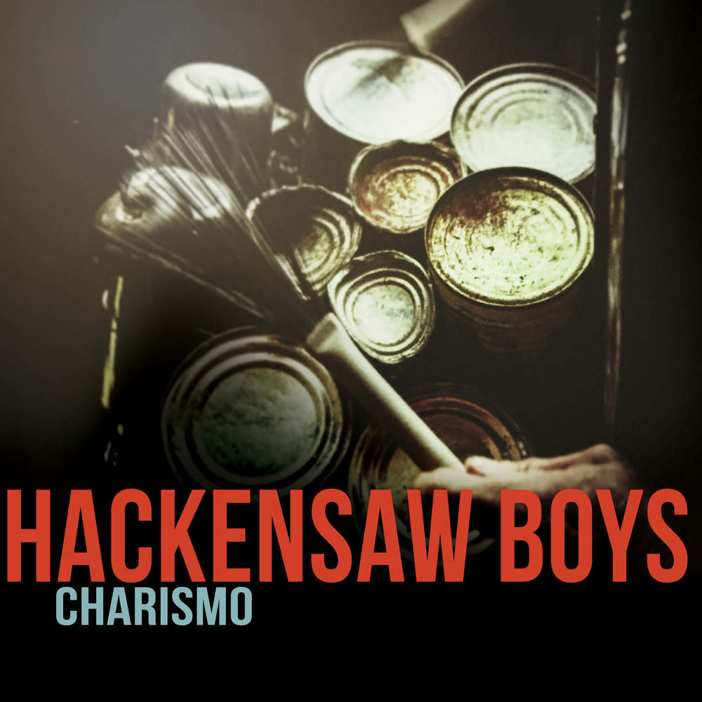 Hackensaw Boys, Charismo - cover art