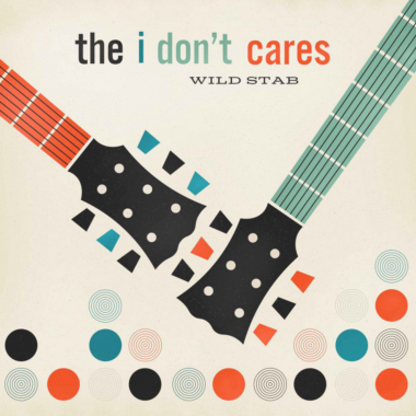 Ducktape Saves Lives- the i don't cares- Wild Stab