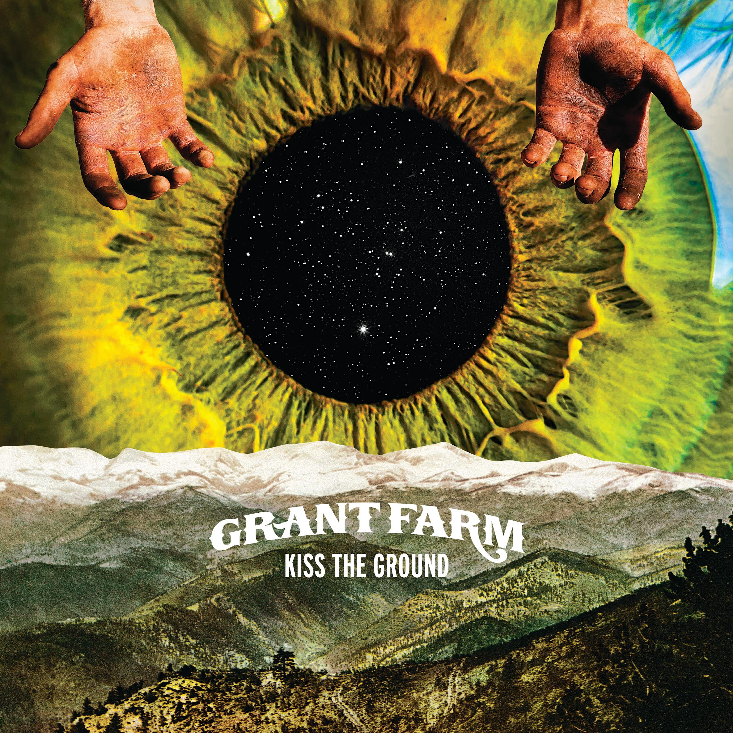Grant Farm – Kiss the Ground