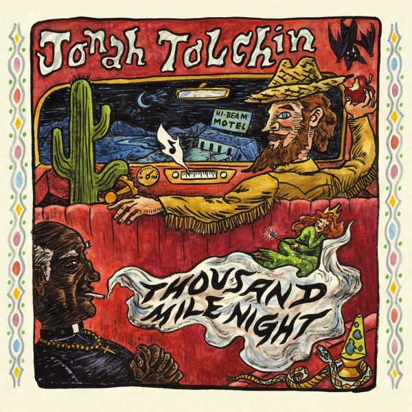 Jonah Tolchin – Thousand Mile Night