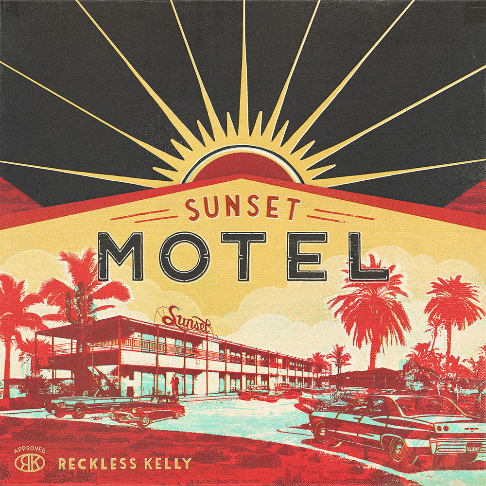 Reckless Kelly, Sunset Motel - cover art