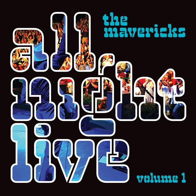 The Mavericks, All Night Live - cover art
