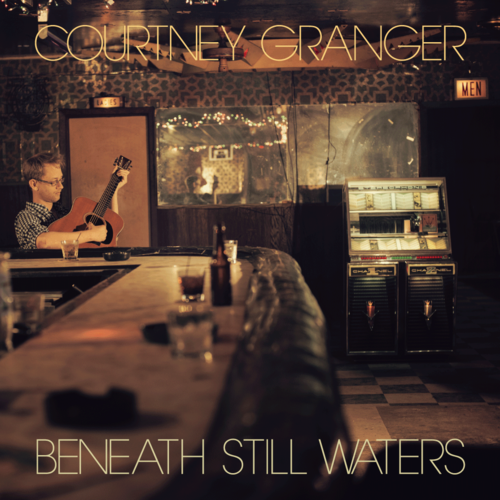 Courtney Granger – Beneath Still Waters